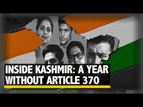 Inside Kashmir: A Year Since the Abrogation of Article 370 | The Quint