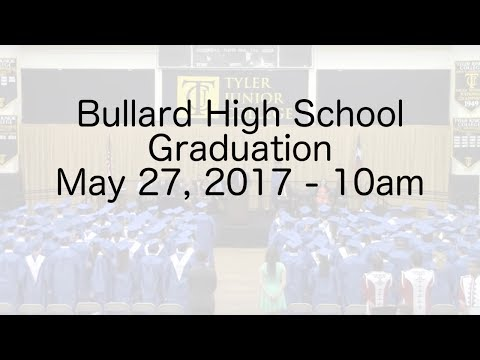 Bullard High School Graduation 2017