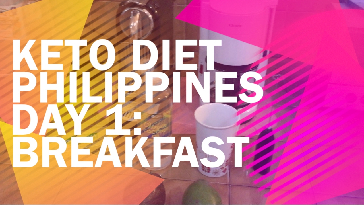 Keto Diet Philippines Day 1: Breakfast - YouTube