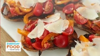 Grilled Pepper Bruschetta - Everyday Food With Sarah Carey