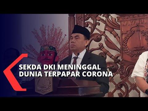 Sekda Dki Jakarta Meninggal Dunia Karena Terpapar Corona, Anies Berikan Penghormatan Terakhir!