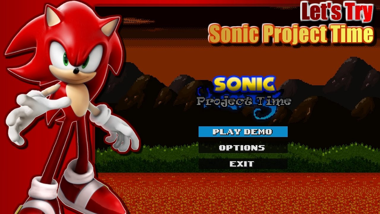 Let's Try Sonic Project Time - YouTube