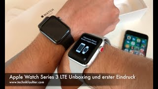 Apple Watch Series 3 LTE Unboxing und erster Eindruck