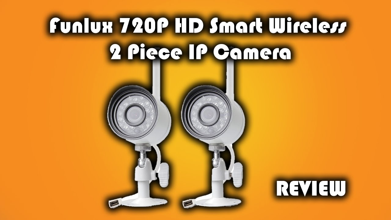 Funlux 720P HD Smart Wireless 2 Piece IP Camera Review