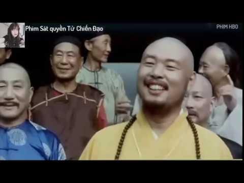 Phim võ thuật - Sát Quyền Tử Chiến Đạo - Phim hay thuyết Minh