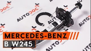 Installazione Ammortizzatori anteriore MERCEDES-BENZ B-CLASS: manuale video
