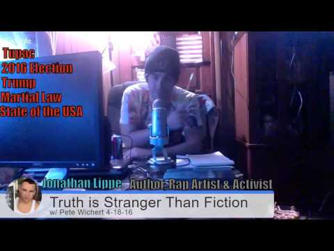 Jonathan Lippe Truth is Stranger Than Fiction with Pete Wichert 4-18-2016