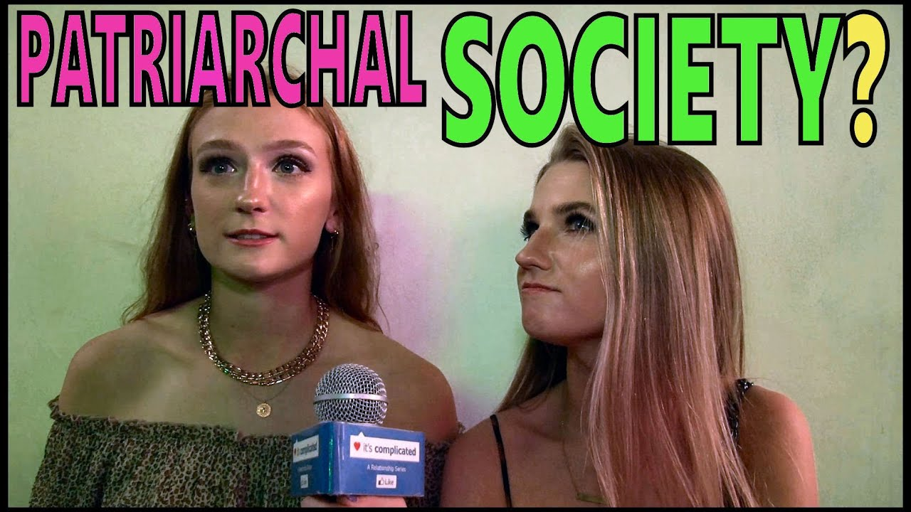 """PATRIARCHAL SOCIETY?: Rules of Modern Dating & Understanding Women """"It's Complicated"""""""