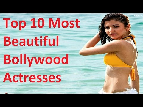 Top 10 Hottest, Sexiest And Beautiful Bollywood Actress 2016