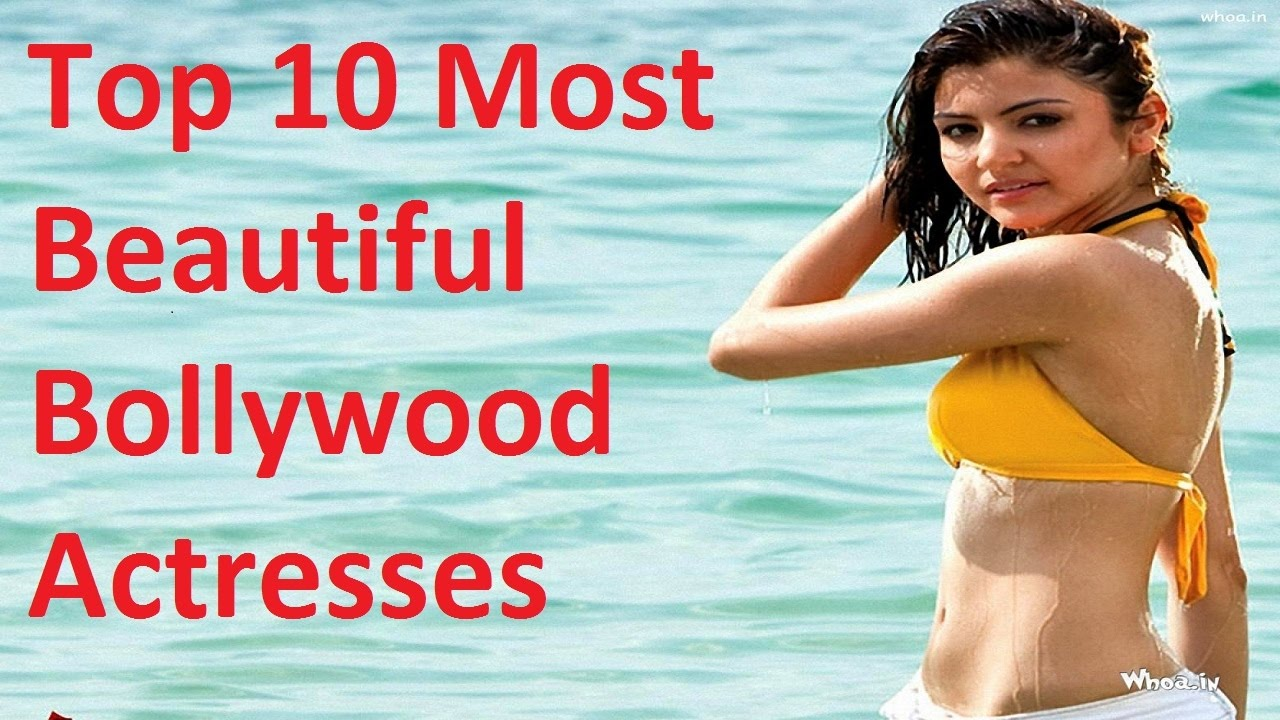 Download Top 10 Hottest, Sexiest and Beautiful Bollywood Actress 2016