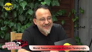 Otomobil Habercisi 5.Bölüm Konuk: Kurthan Tarakçıoğlu