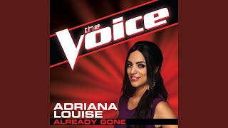Already Gone (The Voice Performance)