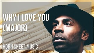EASY Horn Sheet Music: How to play Why I Love You by MAJOR
