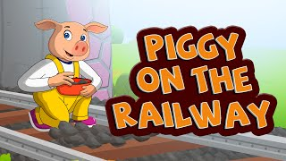 Piggy on the railway line picking up stones | 3D Nursery Rhymes | English Nursery Rhymes | Nursery Rhymes for Kids