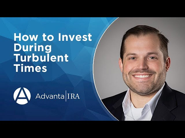 Investing During Turbulent Times