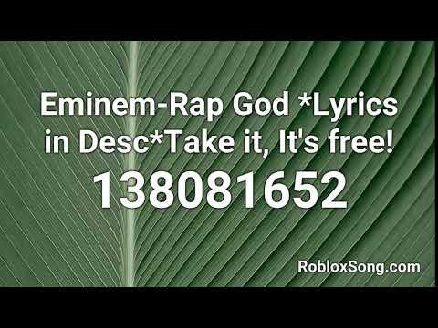 Roblox Music Codes For Rap God Eminem Rap God Lyrics In Desc Take It It S Free Roblox Id