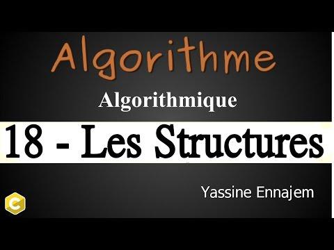 18#Algorithme ( les structures en Algorithme )