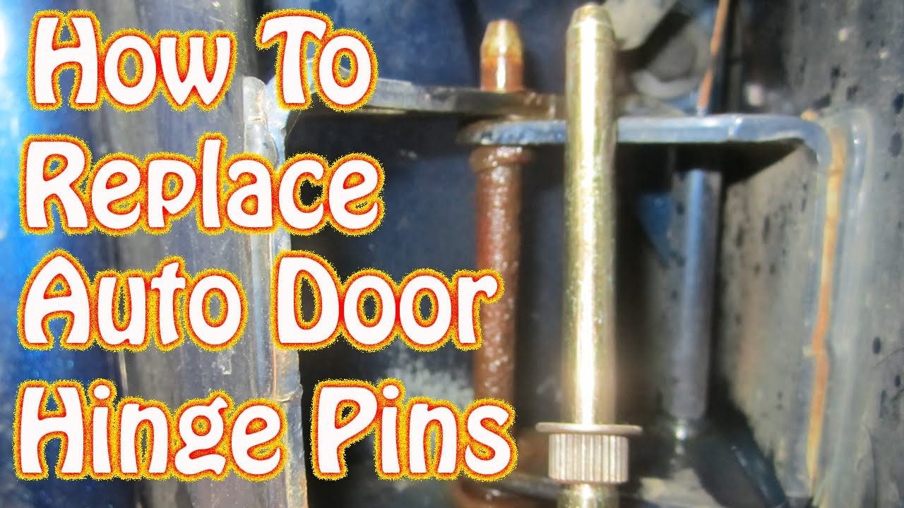 DIY Door Hinge Pin & Bushing Replacement How to Fix a Sagging Door Chevy S10 Ford Dodge GMC