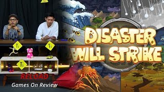 Main DISASTER WILL STRIKE Sampai Ledes! | RE-LOAD: GAMES ON REVIEW