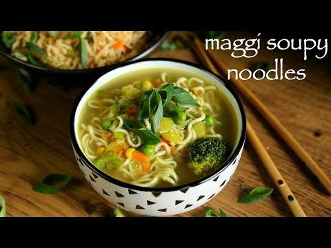Noodle Soup Recipe - Maggi Soupy Noodle Recipe - How To Make Maggi Soup Recipe