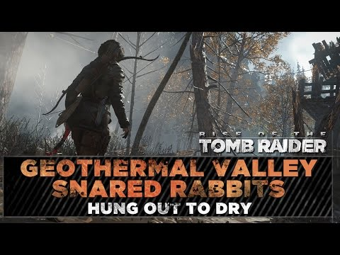 Rise of the Tomb Raider ★ Geothermal Valley Snared Rabbits ★ Hung out to Dry Challenge