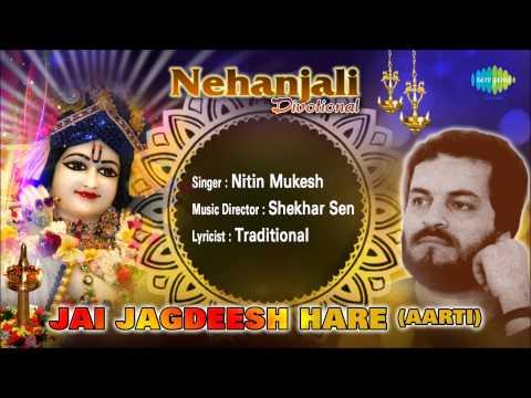 Jai Jagdeesh Hare (Aarti) | Hindi Devotional Song | Nitin Mukesh