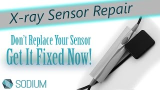 Dental X-ray Sensor Repair & Refurbishment - Get It Fixed Today!