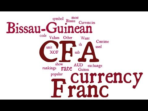 Bissau-Guinean Currency - CFA Franc