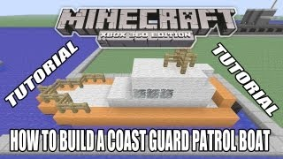 Minecraft Xbox Edition Tutorial How To Build A Coast Guard Patrol Boat