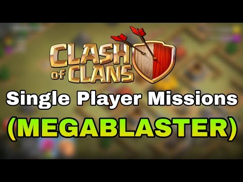 Clash Of Clans Single Player Mission (Megablaster)