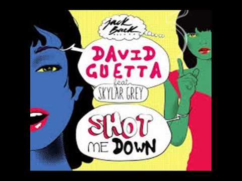 David Guetta   Shot Me Down ft  Skylar Grey audio