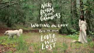 Nicki Bluhm and The Gramblers - Waiting on Love (Official Audio)