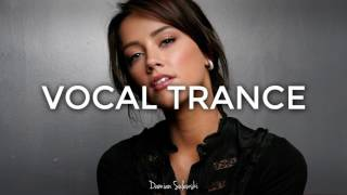 ♫ Amazing Emotional Vocal Trance Mix 2017 ♫ | 63