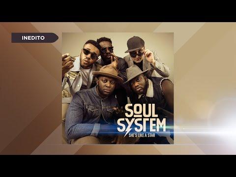 Soul System - She's Like a Star