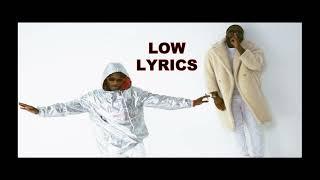 Larry Gaga ft Wizkid  Low (lyrics)