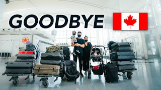 We are leaving Canada...