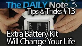Samsung Galaxy Note 3 Tips & Tricks Episode 13: External Charger + Extra Battery = WINNING