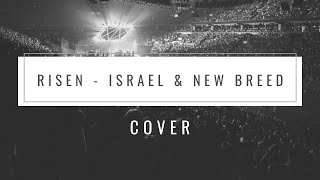 Risen - Israel & New Breed Alive in Asia (COVER: Bass and Drum)