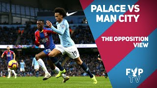 The Opposition View - Crystal Palace vs Manchester City (Ian Cheeseman - Forever Blue)