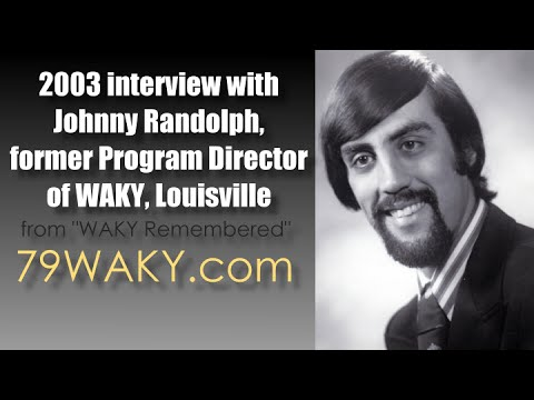 Former WAKY PD Johnny Randolph Interview (2003)