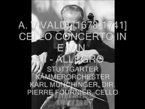 Pierre Fournier plays Vivaldi - Cello Concerto in E minor