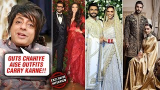 Ranveer Singh Deepika Padukone Royal Wedding Looks | Rohit Verma REVIEWS | Exclusive Interview