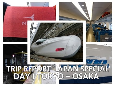 Trip Report 'Japan Special' | Day 1 Tokyo to Osaka