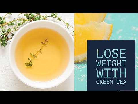 how to lose weight with green tea in a week