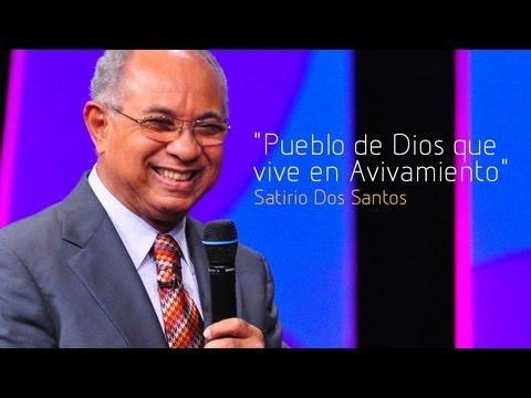 Pueblo de Dios que Vive en Avivamiento - José Satirio Dos Santos (Ensancha 2013)