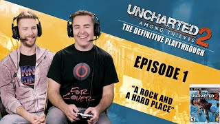 Uncharted 2: Among Thieves | The Definitive Playthrough - Part 1 (ft Nolan North and Troy Baker)