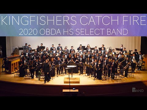 Kingfishers Catch Fire | 2020 OBDA HS Select Band | 2020 Music Festival