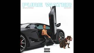 Mustard, Migos - Pure Water (Clean Version)