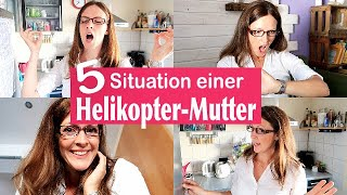 5 TYPISCHE Situationen einer HELIKOPTER-MUTTER & OUTTAKES | Rebekka
