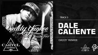 "Daddy Yankee - ""Dale caliente"" Barrio Fino (Bonus Track Version) (Audio Oficial)"